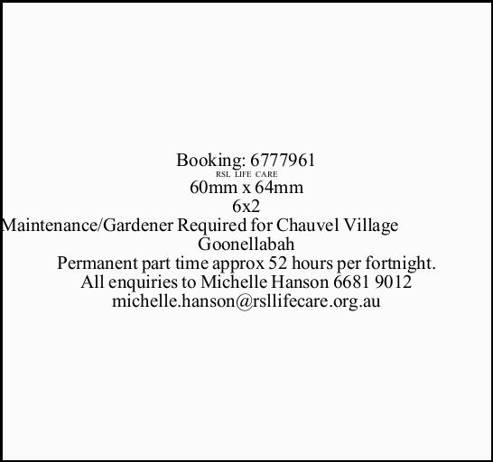 Maintenance/Gardener Required for Chauvel Village Goonellabah