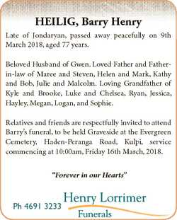 HEILIG, Barry Henry Late of Jondaryan, passed away peacefully on 9th March 2018, aged 77 years. Belo...