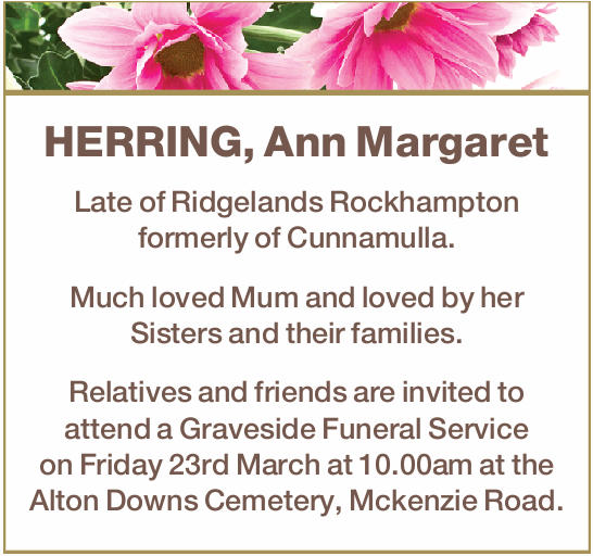 Late of Ridgelands Rockhampton formerly of Cunnamulla.   Much loved Mum and loved by her Sist...