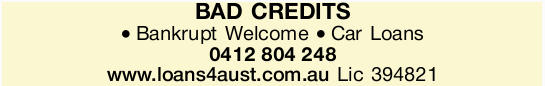Bankrupt Welcome   Car Loans   0412804248    www.loans4aust.com.au   Lic 394821 ...