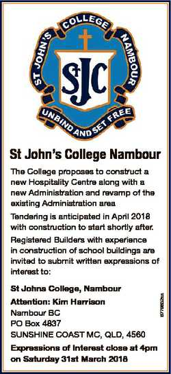 St John's College Nambour The College proposes to construct a new Hospitality Centre along with...