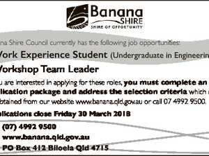 Banana Shire Council currently has the following job opportunities: * Work Experience Student (Undergraduate in Engineering) * Workshop Team Leader If you are interested in applying for these roles, you must complete an application package and address the selection criteria which can be obtained from our website www.banana.qld.gov.au ...