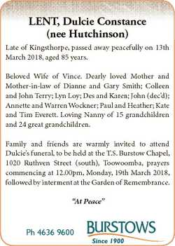 LENT, Dulcie Constance (nee Hutchinson) Late of Kingsthorpe, passed away peacefully on 13th March 20...