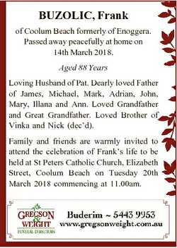 BUZOLIC, Frank of Coolum Beach formerly of Enoggera. Passed away peacefully at home on 14th March 20...