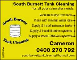 South Burnett Tank Cleaning For all your rainwater needs. Vacuum sludge from tank Clean with minimal...