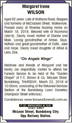 Margaret Irene WILSON Aged 92 years. Late of Watsons Road, Bargara and formerly of McCracken Street,...