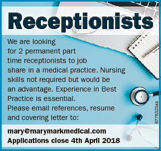 We are looking for 2 permanent part time receptionists to job share in a medical practice. Nursing skills not required but would be an advantage. Experience in Best Practice is essential. Please email references, resume and covering letter to: mary@marymarkmedical.com Applications close 4th April 2018 6778323aa Recept on ...