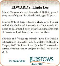 EDWARDS, Linda Lee Late of Toowoomba and formerly of Quilpie, passed away peacefully on 15th March 2...