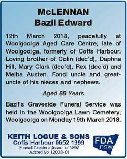 McLENNAN Bazil Edward 12th March 2018, peacefully at Woolgoolga Aged Care Centre, late of Woolgoolga...