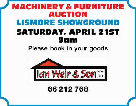 <p> <strong>MACHINERY & FURNITURE AUCTION</strong> </p> <p> LISMORE...</p>