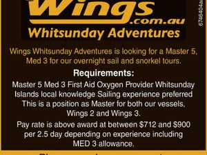 Wings Whitsunday Adventures is looking for a Master 5, Med 3 for our overnight sail and snorkel tours.   Requirements: Master 5 Med 3 First Aid Oxygen Provider Whitsunday Islands local knowledge Sailing experience preferred This is a position as Master for both our vessels, Wings 2 and Wings 3. Pay ...