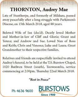 THORNTON, Audrey Mae Late of Stanthorpe, and formerly of Mildura, passed away peacefully after a lon...