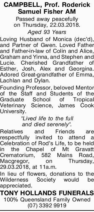 Passed away peacefully on Thursday, 22.03.2018.   Aged 93 Years   Loving Husband of Monic...