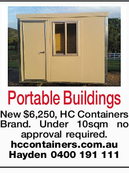 New $6,250, HC Containers Brand. Under 10sqm no approval required.