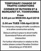 TEMPORARY CHANGE OF TRAFFIC CONDITIONS CORNER OF RUTHVEN ST & MARGARET ST, TOOWOOMBA
