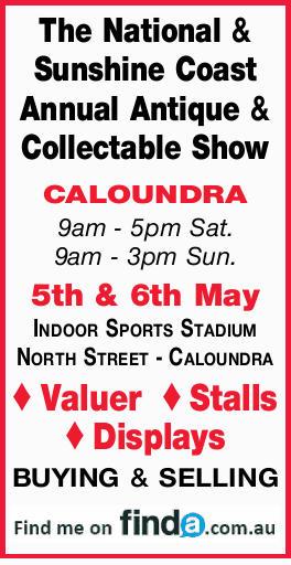 The National & Sunshine Coast Annual Collectable Show CALOUNDRA 9am - 5pm Sat. 9am - 3p...