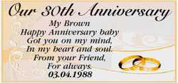 Our 30th Anniversary   My Brown   Happy Anniversary baby Got you on my mind, In my heart...