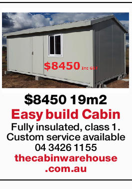 Easy build Cabin Fully insulated, class 1.