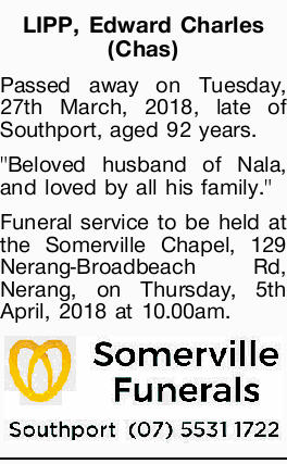 Passed away on Tuesday, 27th March, 2018, late of Southport, aged 92 years.   Beloved husband...