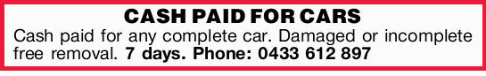Cash paid for any complete car   Damaged or incomplete   Free removal   7 days   ...