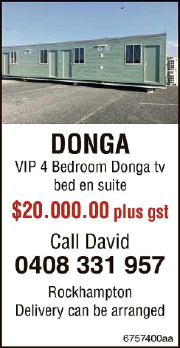 DONGA VIP 4 Bedroom Donga tv bed en suite $20.000.00 plus gst   Call David 0408 331 957   ...
