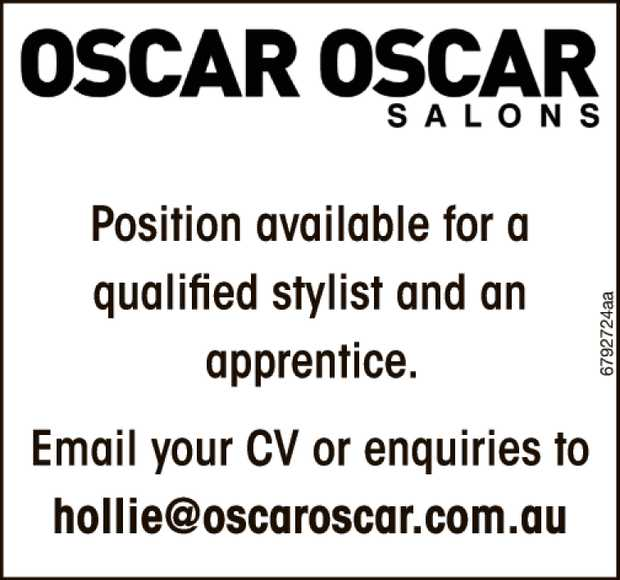 Position available for a qualified stylist and an apprentice.