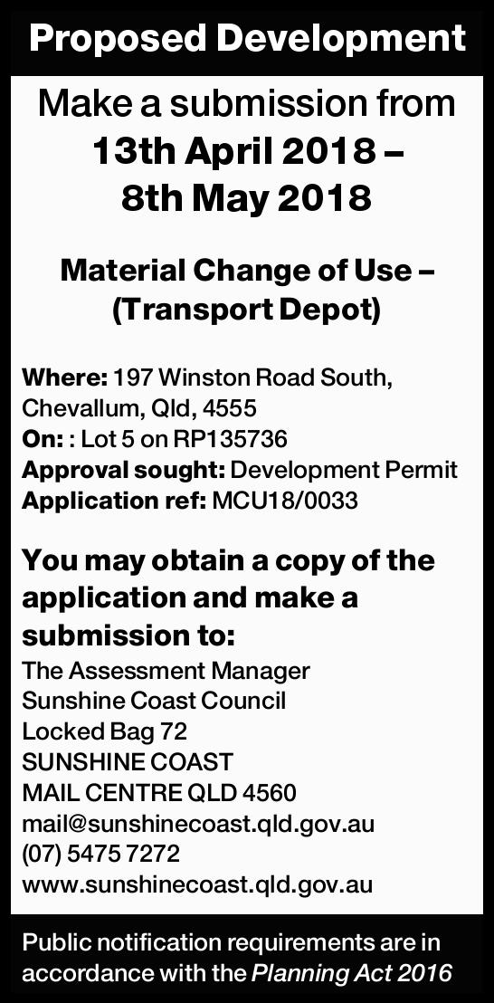 Proposed Development Make a submission from 13th April 2018 – 8th May 2018 Material Change...