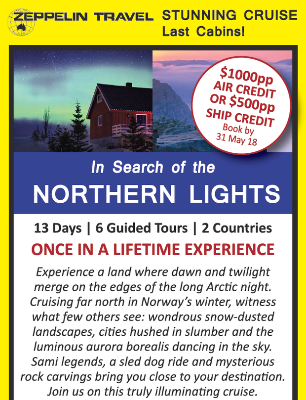 $1000pp AIR CREDIT OR $500pp SHIP CREDIT Book by 31 May 2018   In Search of the NORTHERN LIGH...