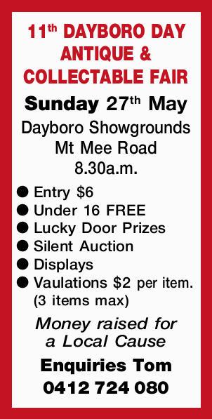 11th DAYBORO DAY ANTIQUE & COLLECTABLES FAIR  Sunday 27th May  Daybro Showgroun...