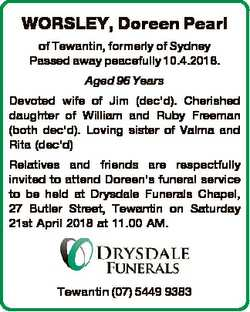 WORSLEY, Doreen Pearl of Tewantin, formerly of Sydney Passed away peacefully 10.4.2018. Aged 96 Year...
