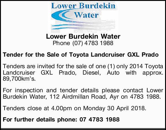 Lower Burdekin Water    Phone (07) 4783 1988   Tender for the Sale of Toyota Landcruiser...
