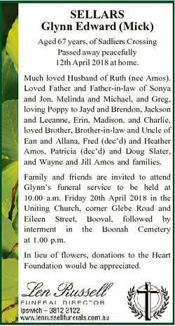 SELLARS Glynn Edward (Mick) Aged 67 years, of Sadliers Crossing Passed away peacefully 12th April 20...
