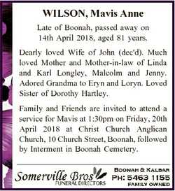 WILSON, Mavis Anne Late of Boonah, passed away on 14th April 2018, aged 81 years. Dearly loved Wife...