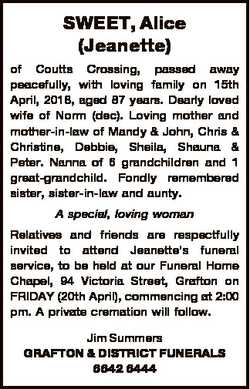 SWEET, Alice (Jeanette) of Coutts Crossing, passed away peacefully, with loving family on 15th April...