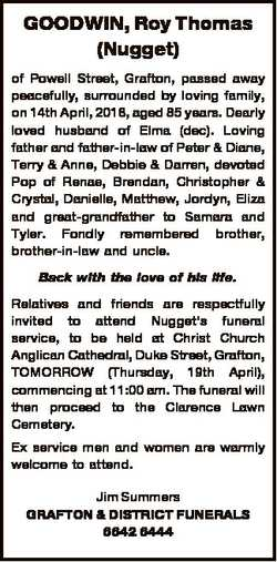 GOODWIN, Roy Thomas (Nugget) of Powell Street, Grafton, passed away peacefully, surrounded by loving...
