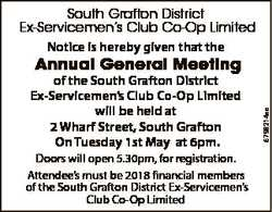 South Grafton District Ex-Servicemen's Club Co-Op Limited Notice is hereby given that the of the...