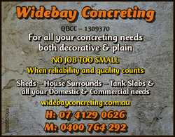 Widebay Concreting QbCC - 1309370 For all your concreting needs both decorative & plain No job t...