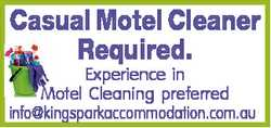 Casual Motel Cleaner Required. Experience in Motel Cleaning preferred info@kingsparkaccommodation.co...