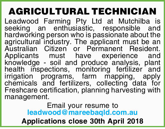 Leadwood Farming Pty Ltd at Mutchilba is seeking an enthusiastic, responsible and hardworking per...