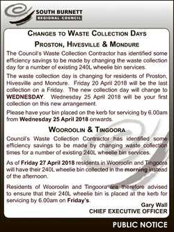 CHANGES TO WASTE COLLECTION DAYS PROSTON, HIVESVILLE & MONDURE The Council's Waste Collectio...