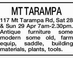 MT TARAMPA 117 Mt Tarampa Rd, Sat 28 & Sun 29 Apr 7am-2.30pm. Antique furniture some modern s...
