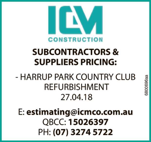 SUBCONTRACTORS & SUPPLIERS PRICING: - HARRUP PARK COUNTRY CLUB REFURBISHMENT 27.04.18 E: esti...