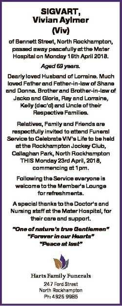 SIGVART, Vivian Aylmer (Viv) of Bennett Street, North Rockhampton, passed away peacefully at the Mat...