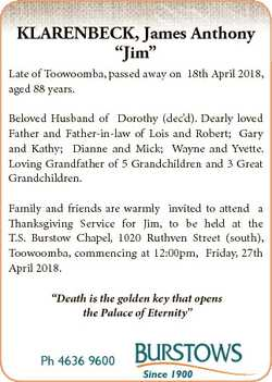 "KLARENBECK, James Anthony ""Jim"" Late of Toowoomba, passed away on 18th April 2018, aged 88..."