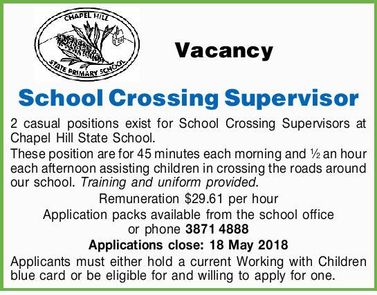 Vacancy   School Crossing Supervisor   2 casual positions exist for School Crossing Super...