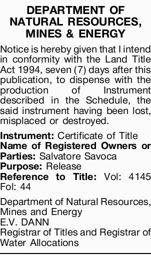 DEPARTMENT OF NATURAL RESOURCES, MINES & ENERGY   Notice is hereby given that I intend in...