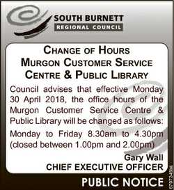CHANGE OF HOURS MURGON CUSTOMER SERVICE CENTRE & PUBLIC LIBRARY Council advises that effective M...