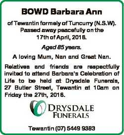 BOWD Barbara Ann of Tewantin formely of Tuncurry (N.S.W). Passed away peacefully on the 17th of Apri...