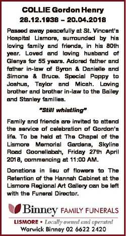 COLLIE Gordon Henry 28.12.1938 - 20.04.2018 Passed away peacefully at St. Vincent's Hospital Lis...