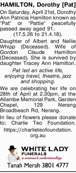 "On Saturday, April 21st, Dorothy Ann Patricia Hamilton known as ""Pat"" or ""Pattie&q..."